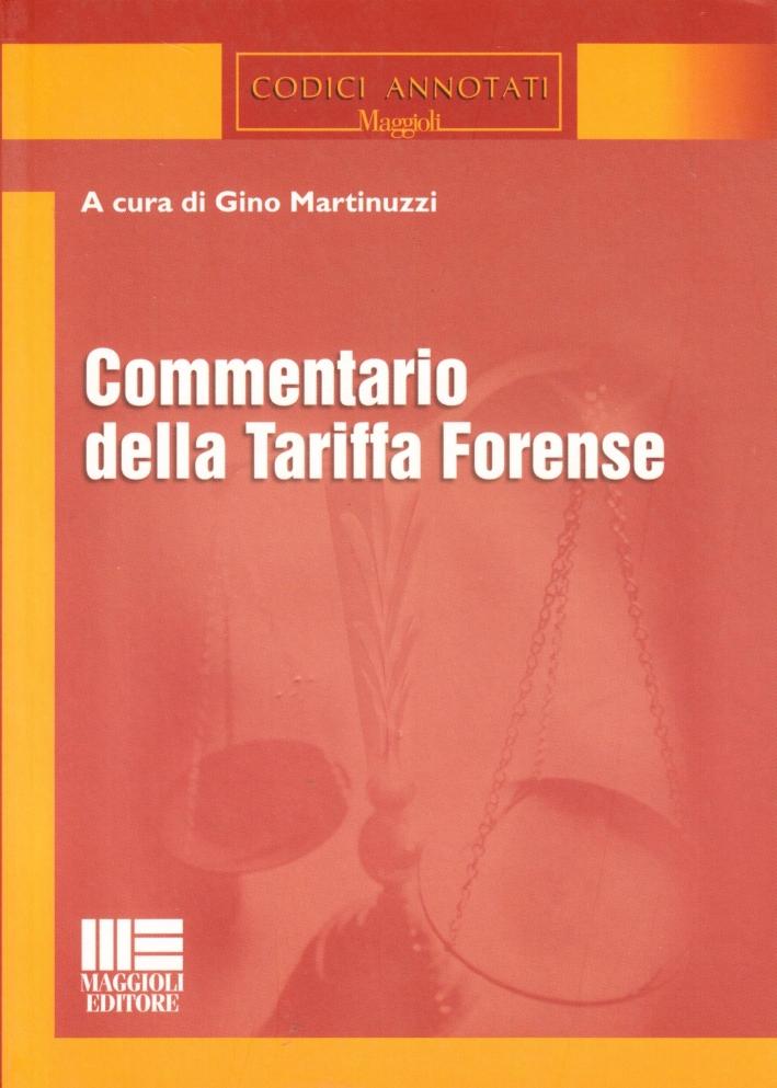 Commentario della tariffa forense.