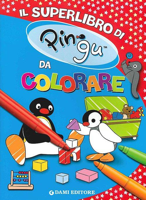 Il superlibro di Pingu da colorare. Ediz. illustrata