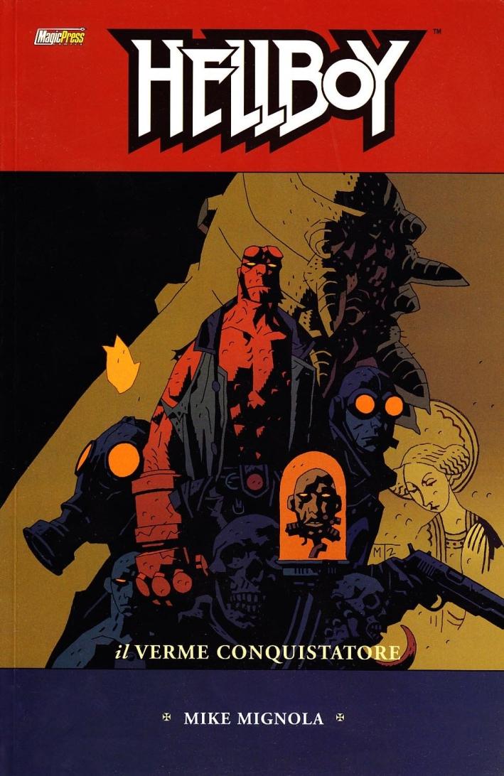 Il verme conquistatore. Hellboy. Vol. 5.
