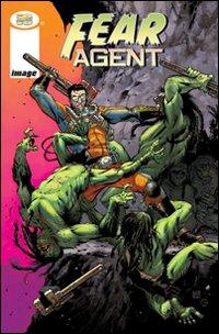 Fear agent. Vol. 1