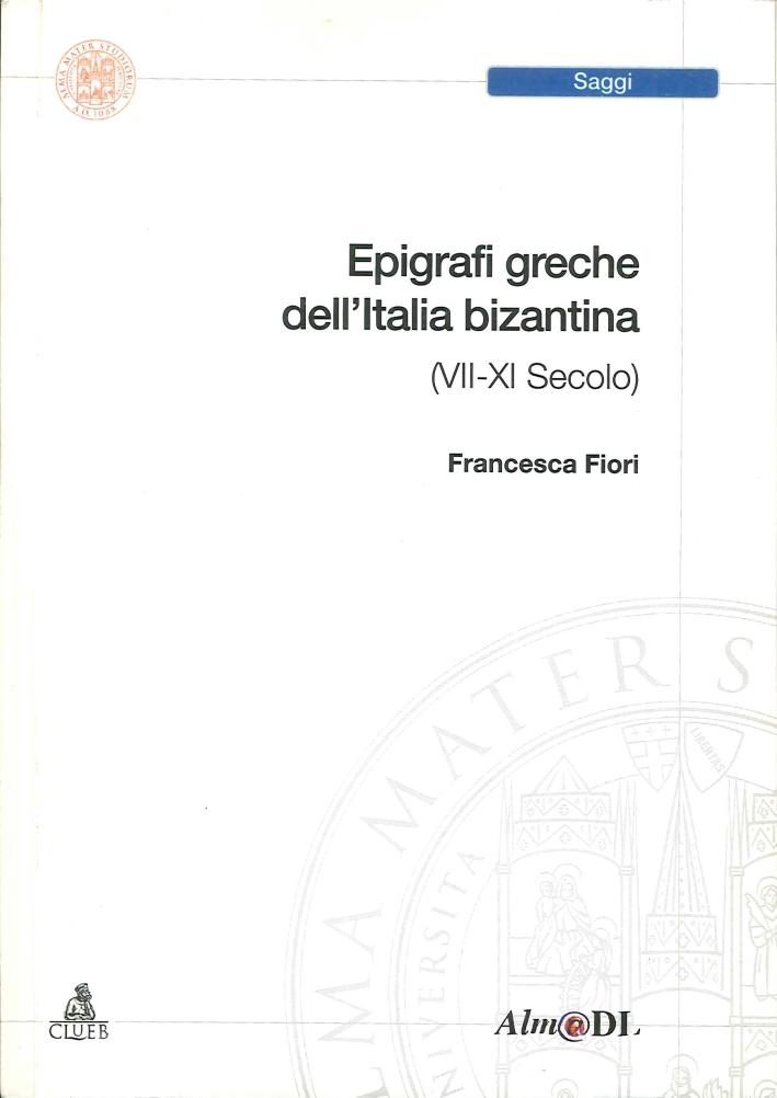 Epigrafi Greche Dell'Età Bizantina (VII-XI Secolo)