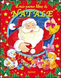 Il mio primo libro di Natale. Ediz. illustrata