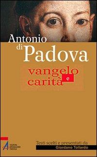 Antonio di Padova. Vangelo e carità