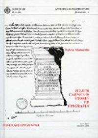 Antichità Altoadriatiche. Iulium Carnicum. Storia ed epigrafia