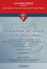 Manuale pratico delle prescrizioni, decadenze, termini, preclusioni