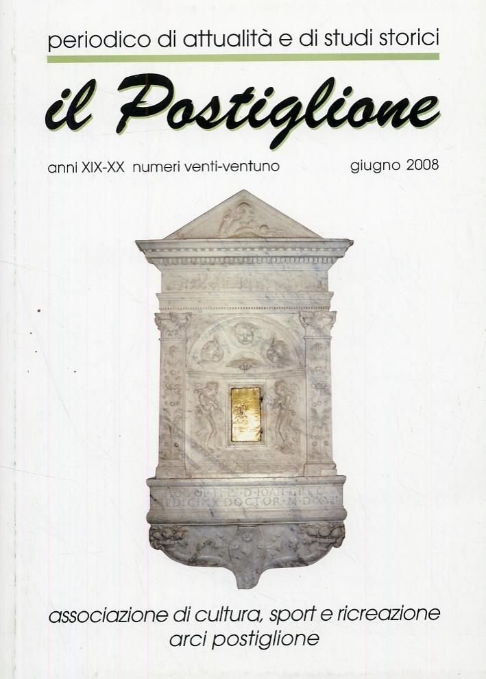 Il Postiglione. Aa. XIX-XX. Numeri 20-21. Giugno 2008