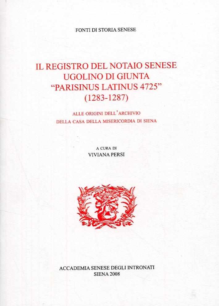 Il registro del notaio senese Ugolino Di Giunta