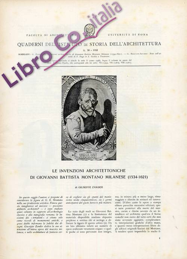 Quaderni dell'Istituto di Storia dell'Architettura. 30. 1958. Le invenzioni architettoniche di Giovanni Battista Montano milanese (1534-1621)
