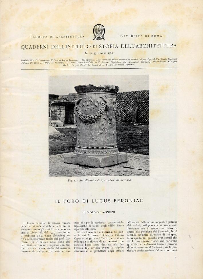 Quaderni dell'Istituto di Storia dell'Architettura. 52-53. Anno 1962. Il foro di Lucus Feroniae