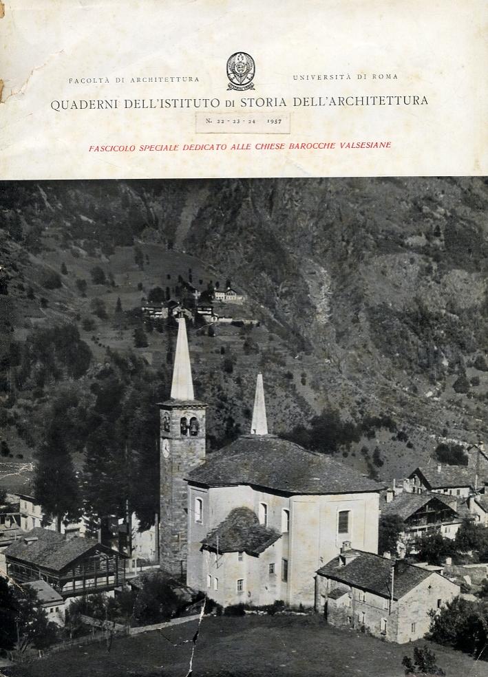 Quaderni dell'Istituto di Storia dell'Architettura. 22-23-24. 1957. Fascicolo speciale dedicato alle chiese barocche valsesiane