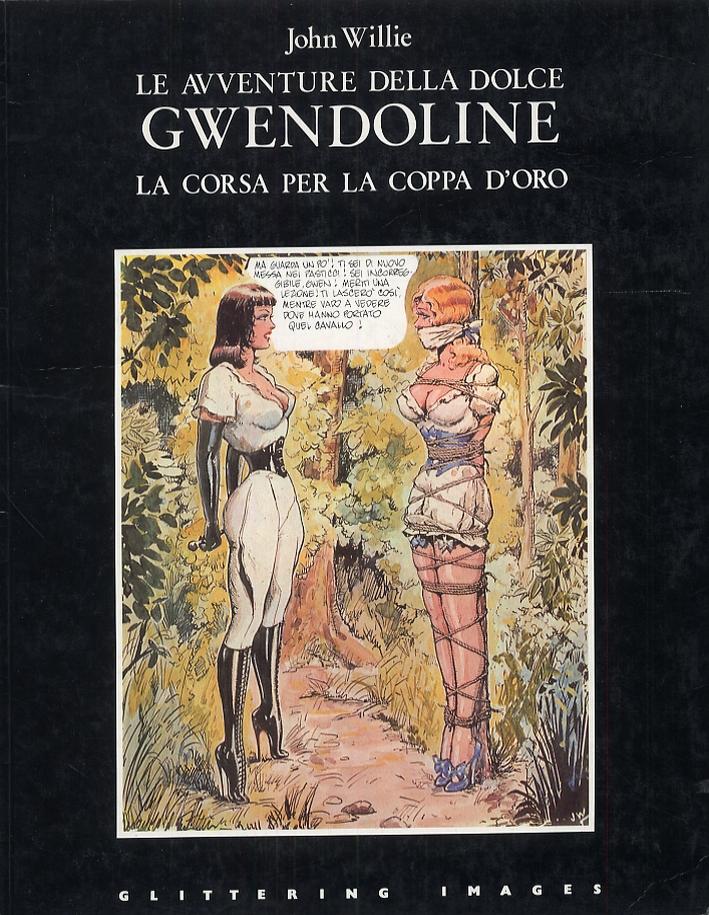 Le avventure della dolce Gwendoline. La corsa per la coppa d'oro