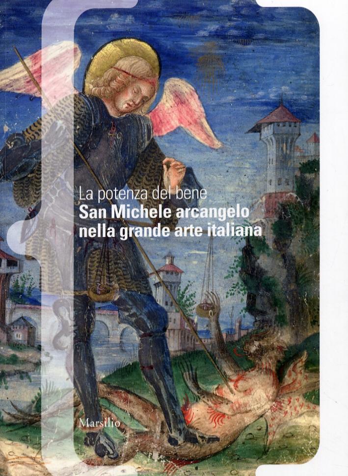 La potenza del bene. San Michele arcangelo nella grande arte italiana
