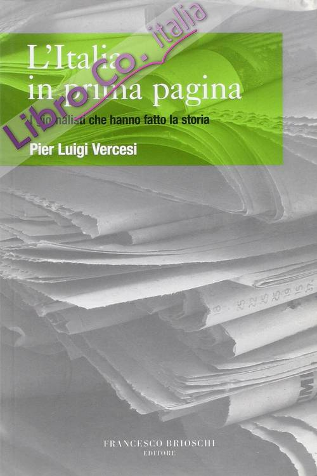 L'Italia in prima pagina.