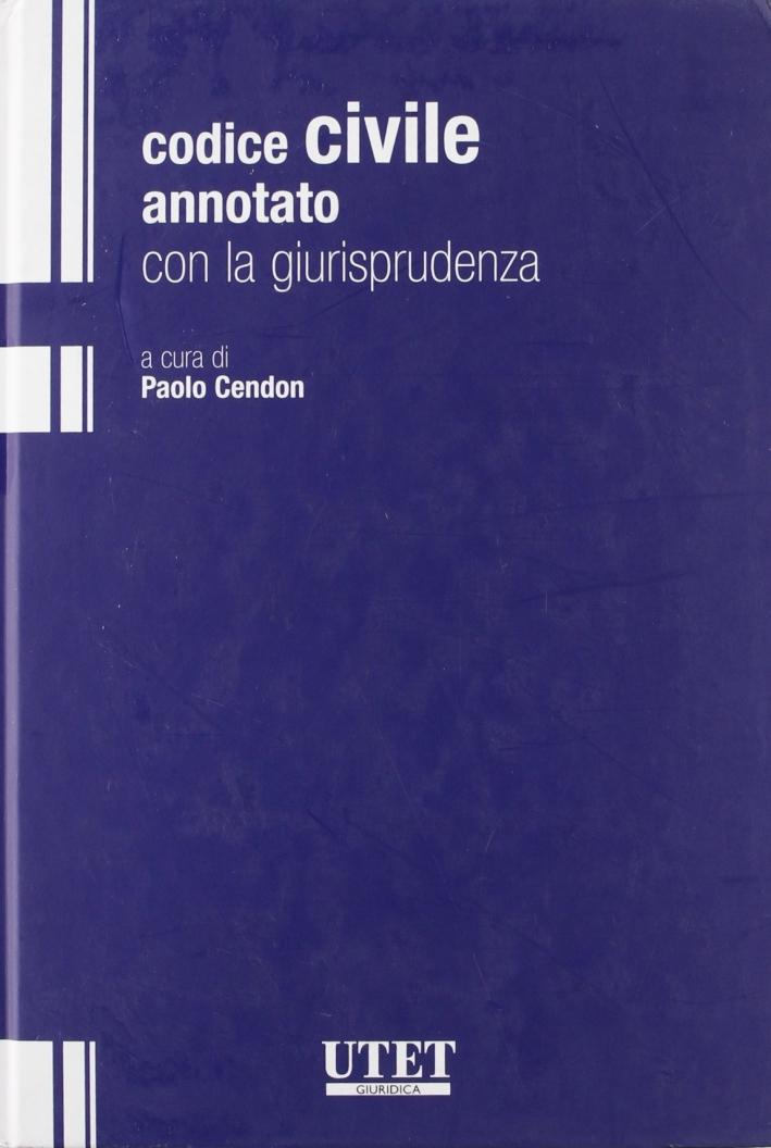Codice Civile Annotato con la Giurisprudenza 2008
