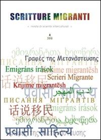 Scritture Migranti. Rivista di Scambi Interculturali (2010). Vol. 4