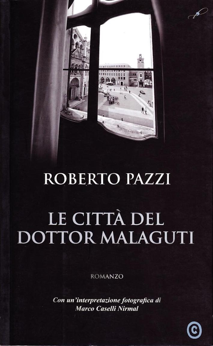 Le città del dottor Malaguti