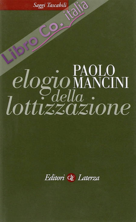 Elogio della Lottizzazione. La Via Italiana al Pluralismo