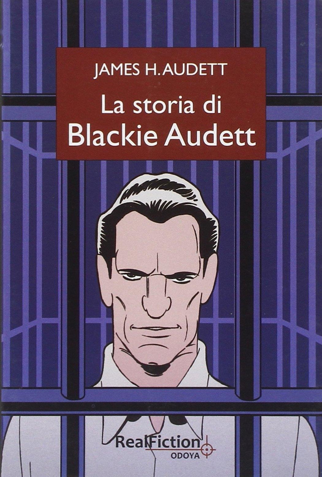La storia di Blackie Audett.