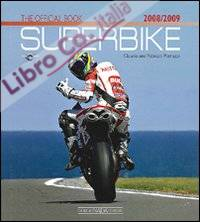 Superbike 2008-2009. The official book. [English Ed.].