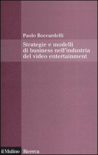 Strategie e modelli di business nell'industria del video entertainment.