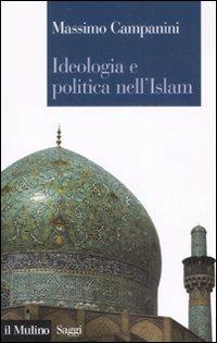Ideologia e politica nell'Islam.