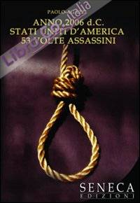 Anno 2006 d.C. Stati Uniti d'America cinquantatré volte assassini