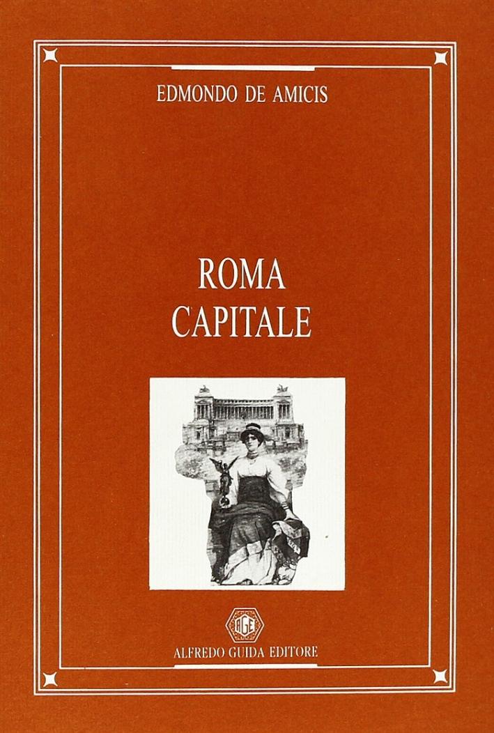 Roma capitale. Ediz. illustrata