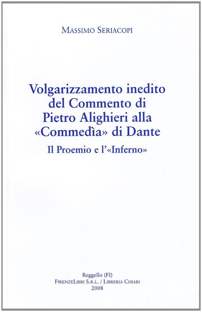 Volgarizzamento inedito del commento di Pietro Alighieri alla