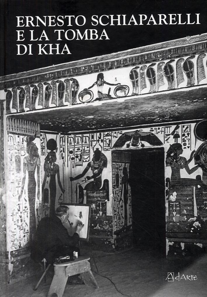 Ernesto Schiaparelli e la tomba di Kha