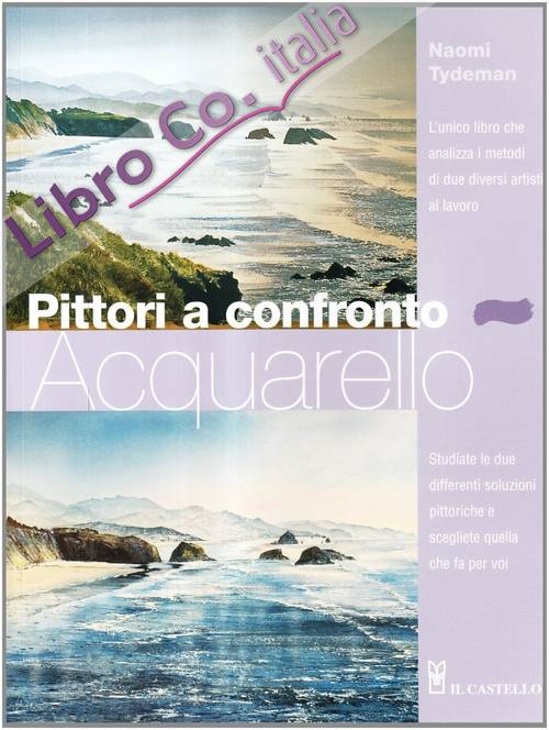 Pittori a confronto. Acquarello