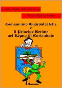 Giovannino Guardalestelle e il principe Bètone