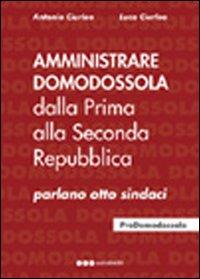 Amministrare Domodossola dalla prima alla seconda Repubblica