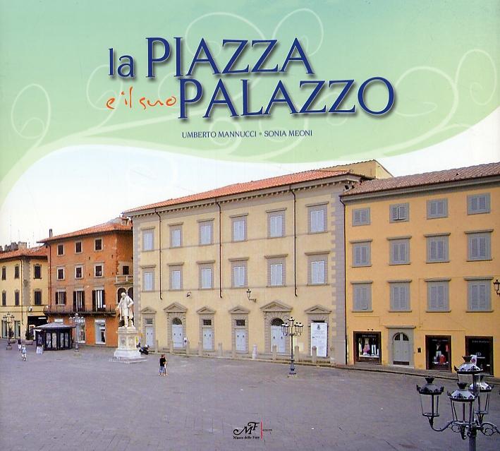 La Piazza e il Suo Palazzo
