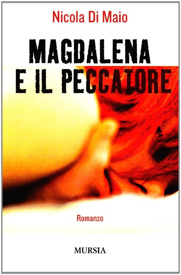 Magdalena e il peccatore
