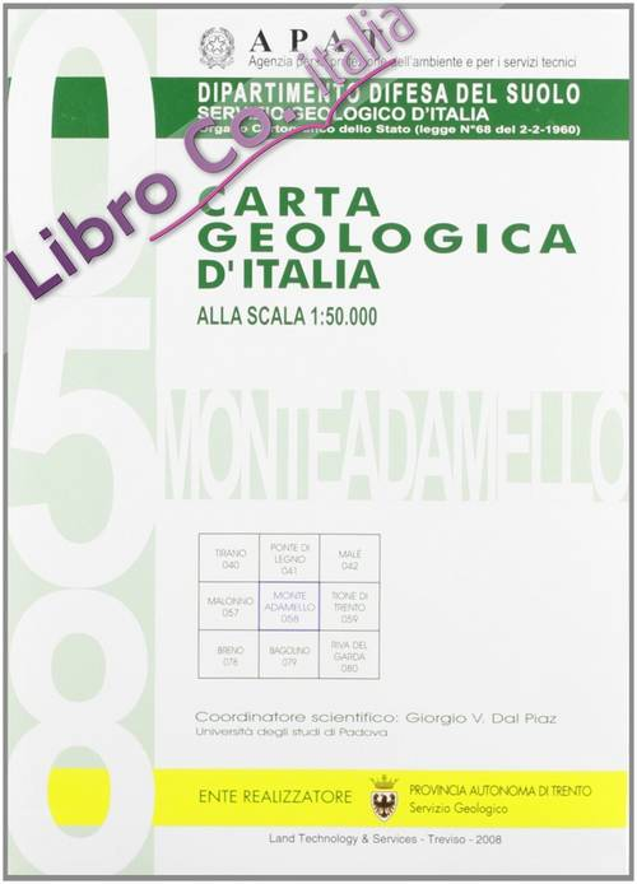 Carta geologica d'Italia 1:50.000 F° 058. Monte Adamello