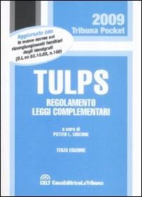 Tulps. Regolamento, leggi complementari