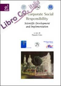 The corporate social responsibility. Scientific development and implementation