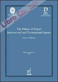The politics of Rome's international and transnational agency