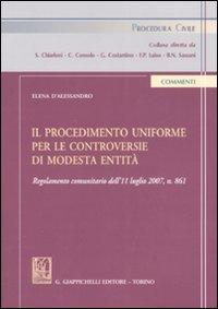 Il procedimento uniforme per le controversie di modesta entità