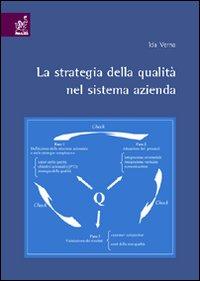 La strategia della qualità nel sistema azienda