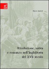 Rivoluzione, satira e romanzo dell'Inghilterra del 17° secolo