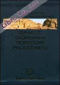 Israele, Giordania, territori palestinesi