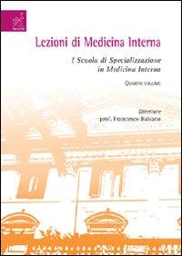 Lezioni di medicina interna. I Scuola di specializzazione in medicina interna. Vol. 4