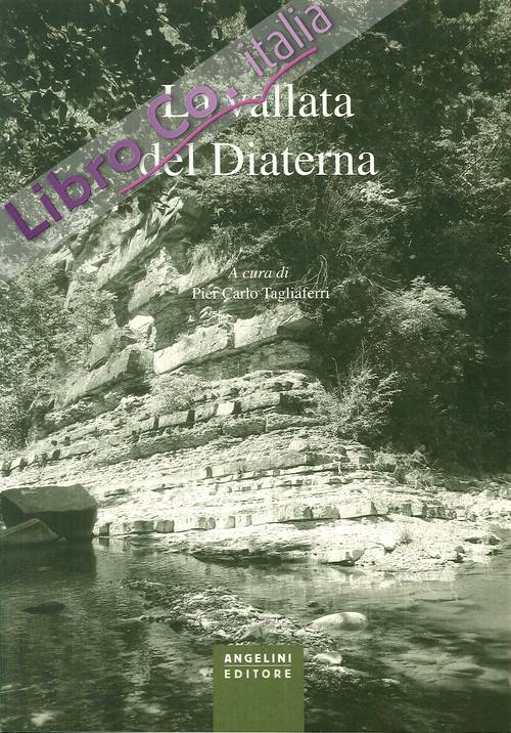 La vallata del Diaterna. Bordignano - Caburaccia - Castelvecchio - Visignano.