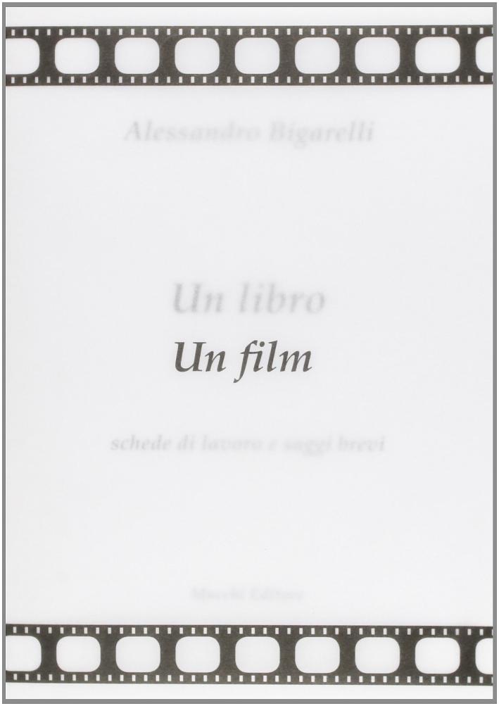 Un libro un film. Schede di lavoro e saggi brevi