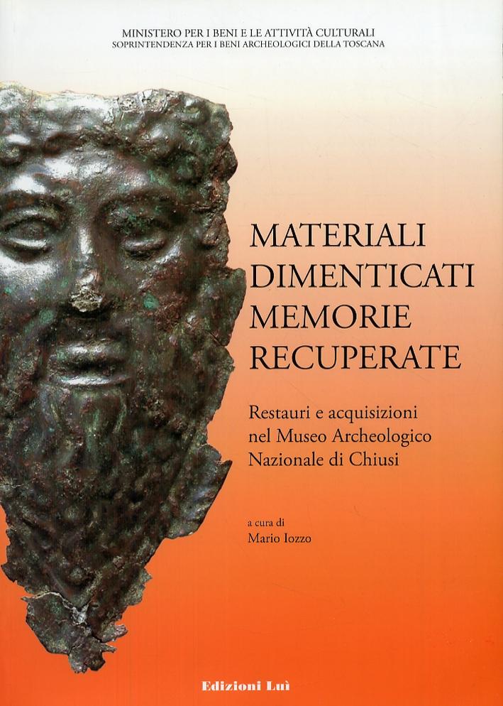 Materiali dimenticati, memorie recuperate. Restauri e acquisizioni nel Museo Archeologico Nazionale di Chiusi