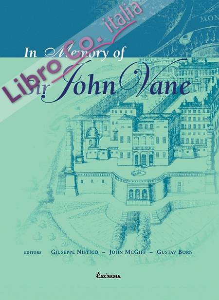 In memory of Sir John Vane