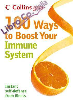 100 Ways to Boost Your Immune System