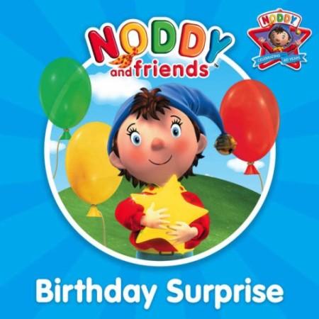Noddy Birthday Surprise