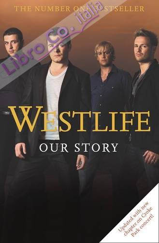 Westlife Our Story